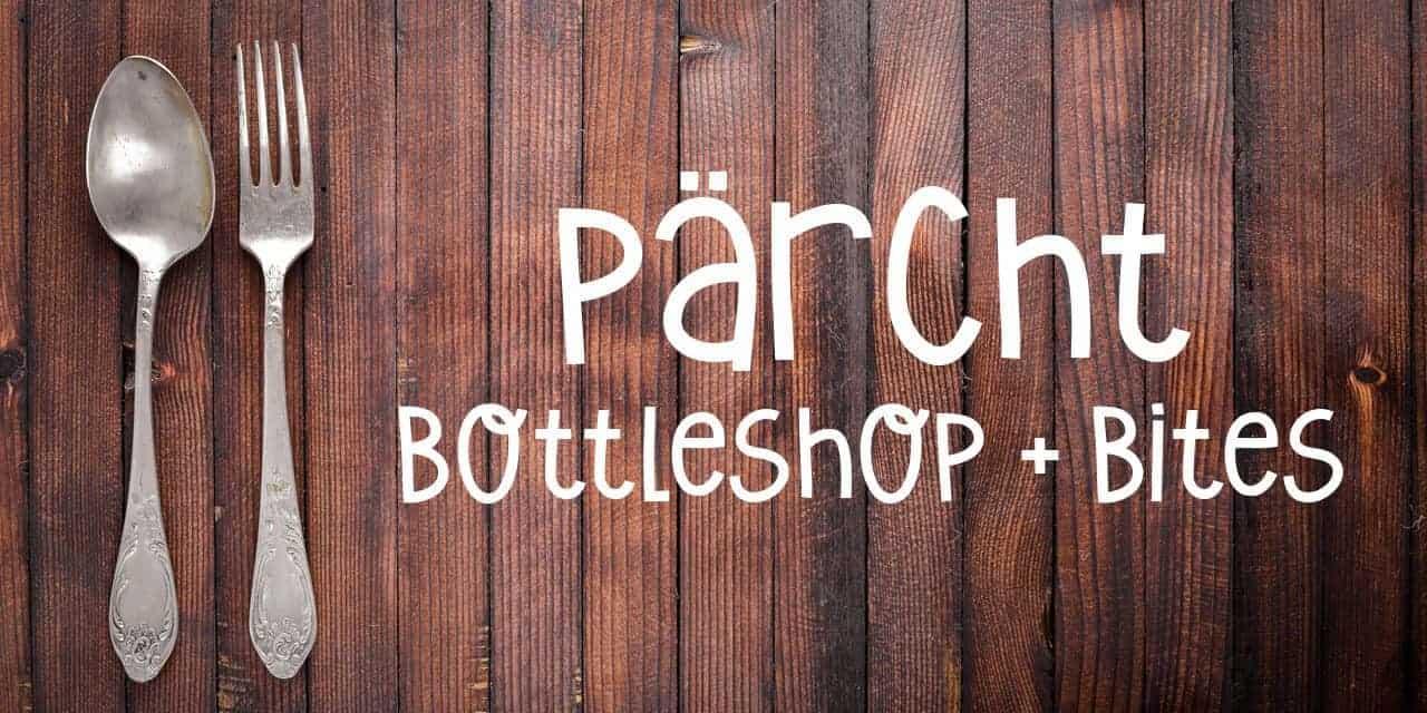 Table Hopping: pärCht Bottleshop + Bites